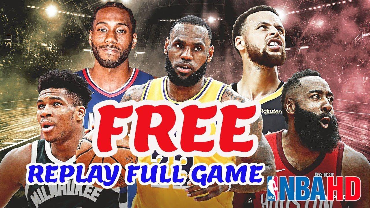 How To Watch NBA replay Full Game Free Season 2020 2021