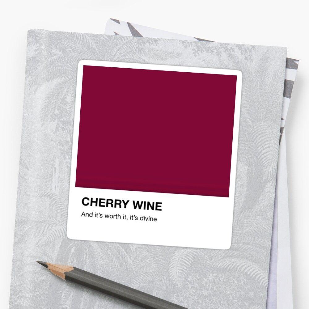 Hozier Cherry Wine Pantone Lyrics Sticker By Pipiare In 2020 Cherry Wine Hozier Sticker Design