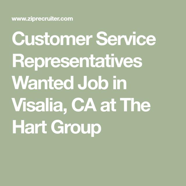 Customer Service Representatives Wanted Job In Visalia Ca At The Hart Group Time Management Skills Job Management Skills