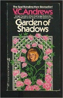 Garden Of Shadows By V C Andrews 1987 Flowers In The Attic V C Rews Books