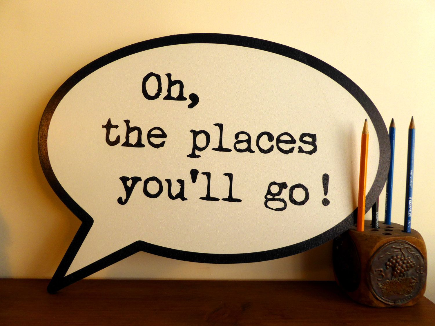 Dr. Seuss Oh the Places You\'ll Go! speech bubble quote || Comic book ...