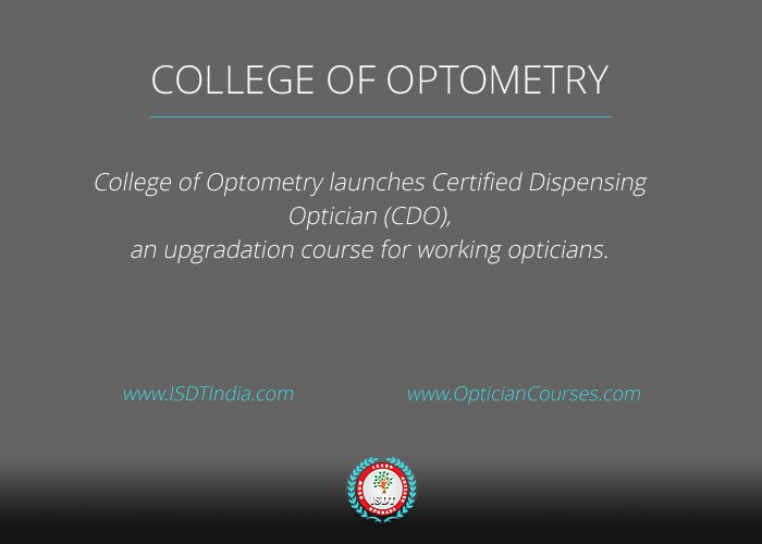 College Of Optometry Launches Certified Dispensing Optician Cdo