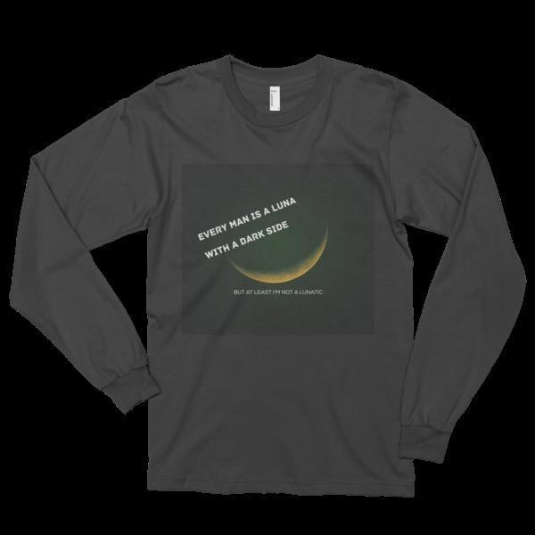 Every Man is A Luna Long sleeve t-shirt (unisex)