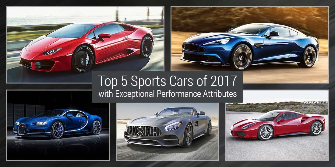 We Have Compiled A List Of Top 5 Sports Cars Of 2017 With