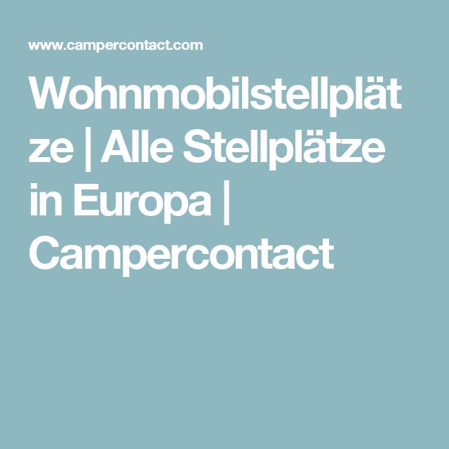 Wohnmobilstellplätze | Alle Stellplätze in Europa | Campercontact