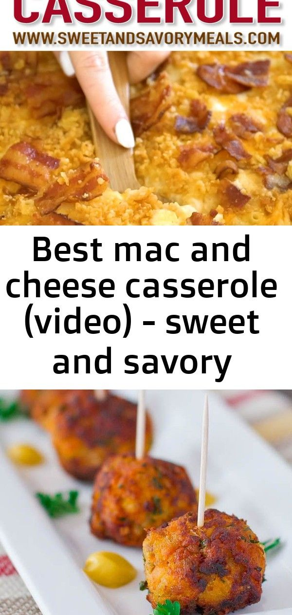 Best mac and cheese casserole video  sweet and savory meals 4 Mac and Cheese Casserole is creamy cheesy and very easy to make Sweet Potato Turkey Meatballs  Free Recipe b...