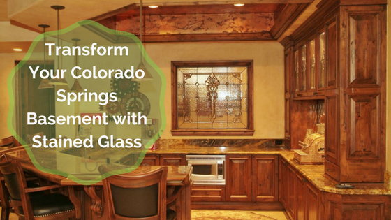 Transform Your Colorado Springs Basement With Stained Glass