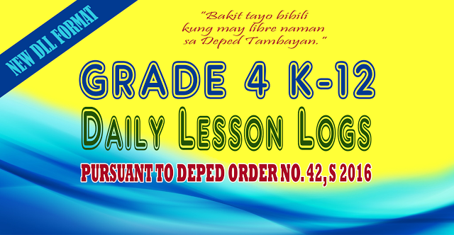 Ready Made K-12 Daily Lesson Logs for Grade 4 (New Format ...
