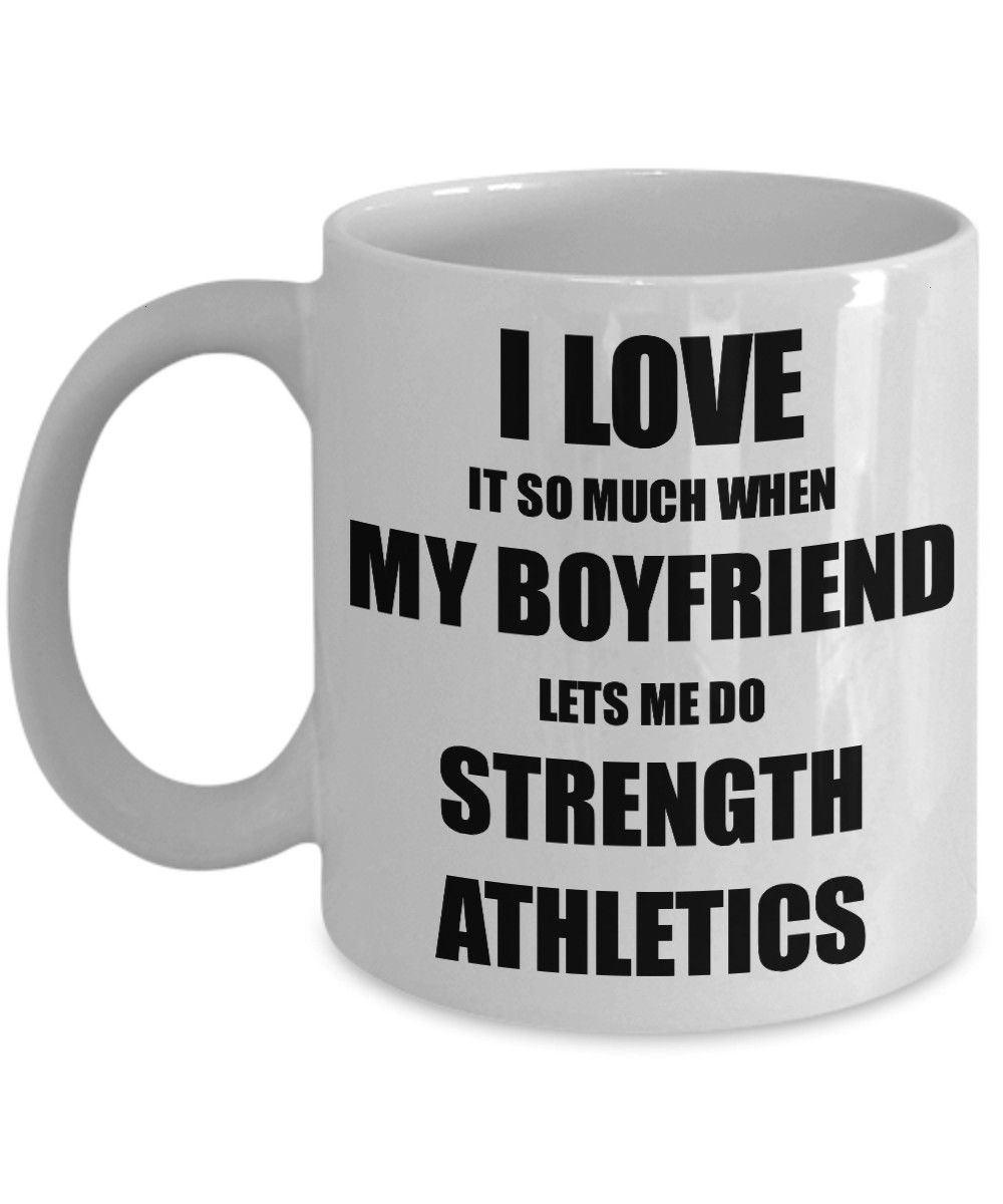 Athletics Mug Funny Gift Idea For Girlfriend I Love It When My Boyfriend Lets Me Nov Strength Athletics Mug Funny Gift Idea For Girlfriend I Love It When My Boyfriend Let...