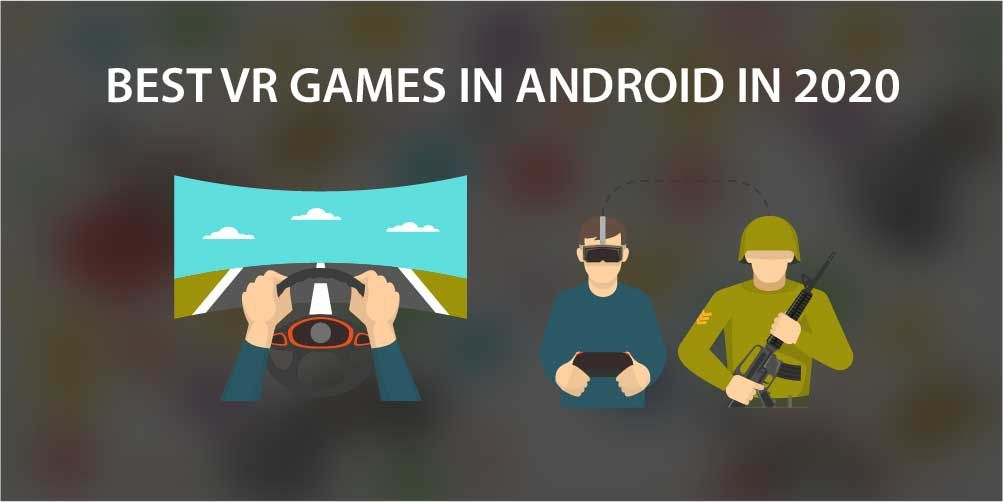 Best Vr Games In Android In 2020 Vr Games Game Development Company Spooky Games