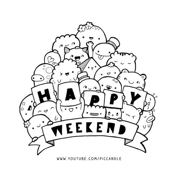Doodle Happy Weekend Www Youtube Com Piccandle Doodle