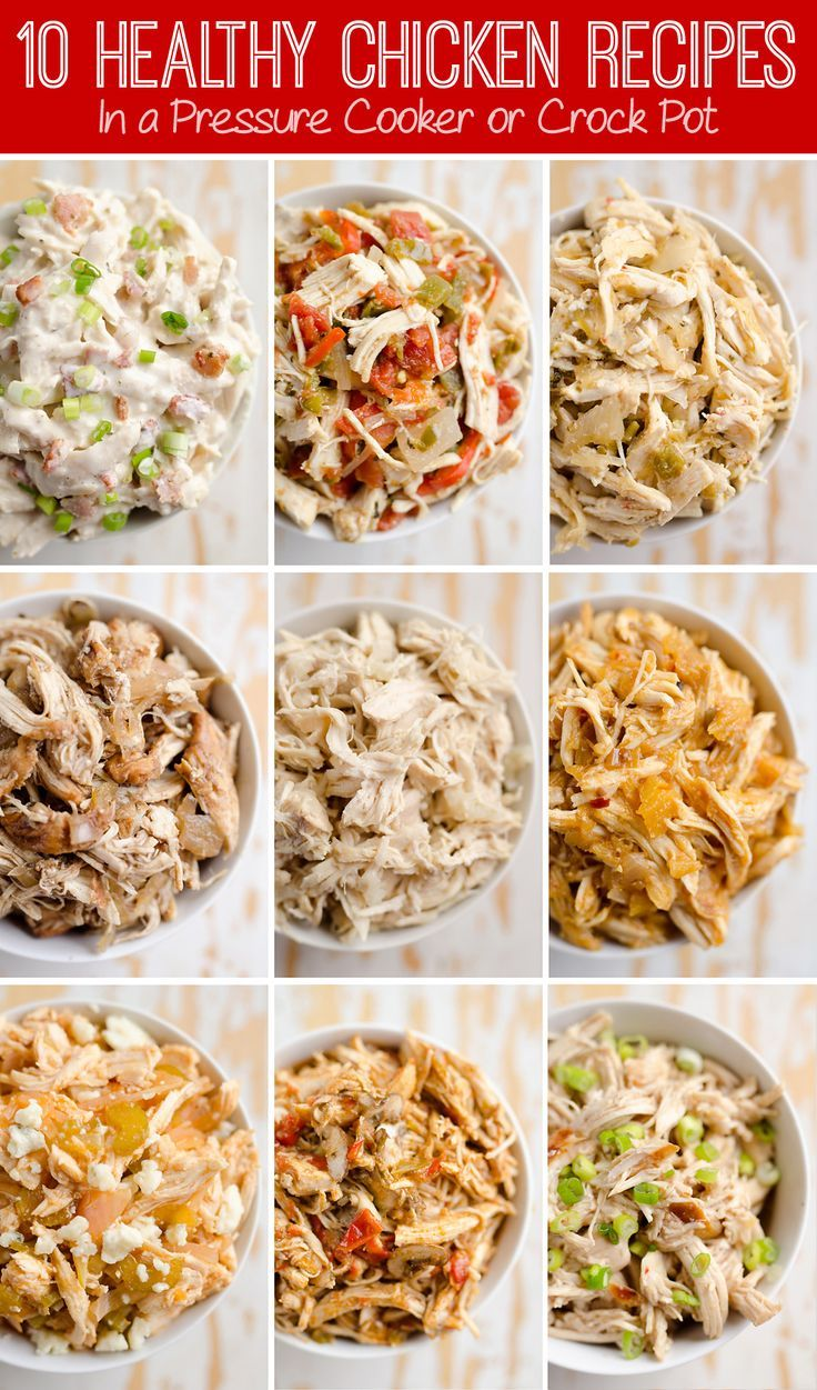 10 Healthy Chicken Recipes in a Pressure Cooker or Crock Pot for juicy shredded chicken with a variety of bold flavors for freezer friendly Instant Pot meals #crockpotmealprep
