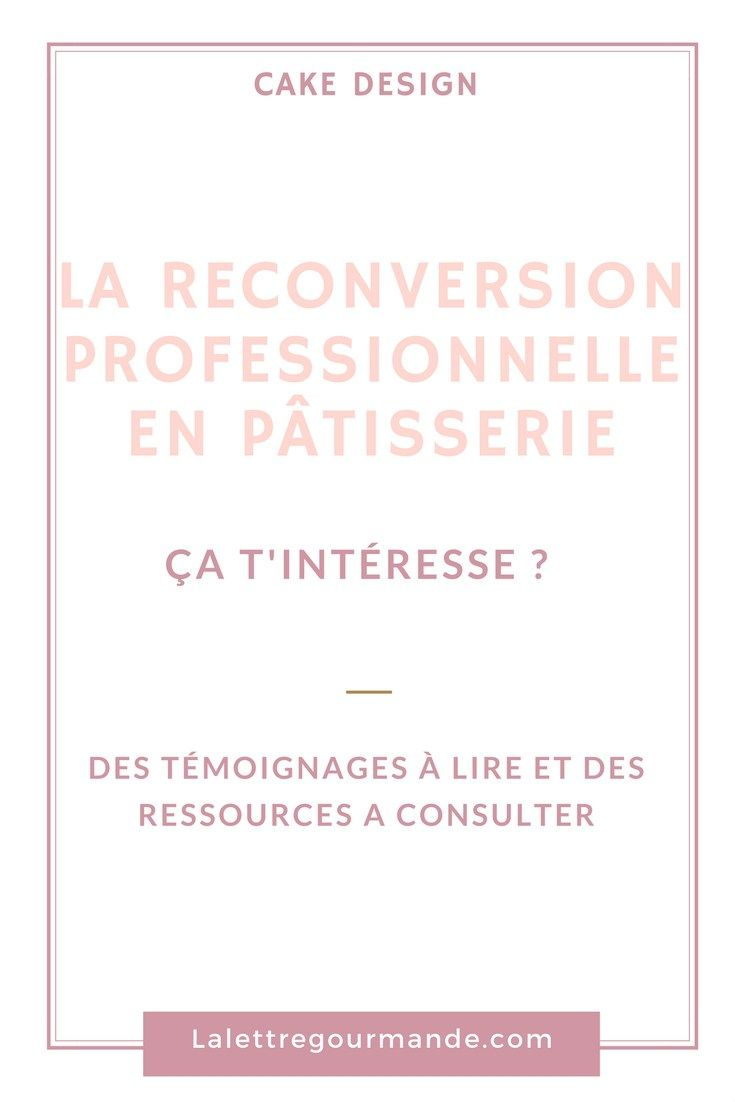 la reconversion professionnelle en p u00e2tisserie  t u00e9moignages et ressources