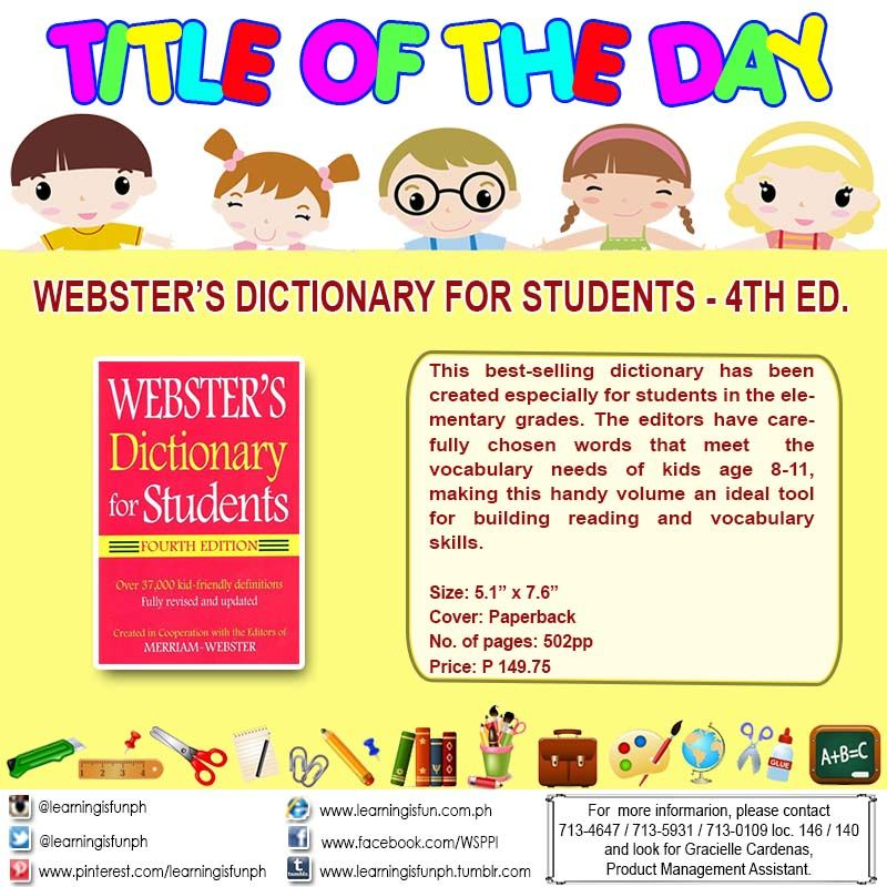 TITLE OF THE DAY] WEBSTER'S DICTIONARY FOR STUDENTS - 4TH ED