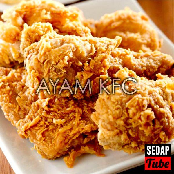 Resepi Ayam Goreng Kfc Sedap Tube Resep Ayam Goreng Makanan Resep Ayam