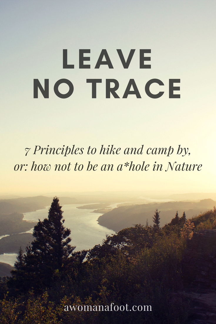 Learn The Ethics Of Hiking In Great Outdoors 7 Principles Leave No Trace