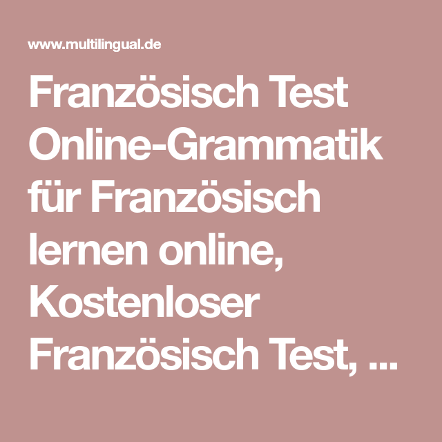 Französisch Test Online Grammatik Für Französisch Lernen Online,  Kostenloser Französisch Test, Présent,