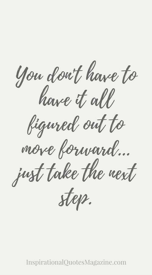Take The Next Step Steps Quotes Inspiring Quotes About Life