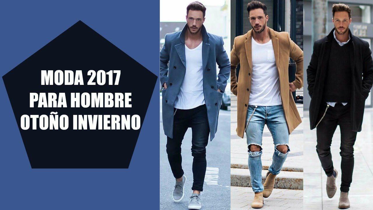 ROPA DE MODA PARA HOMBRES 2017 , OUTFITS OTOÑO INVIERNO 2017 , 2018 (Visita,