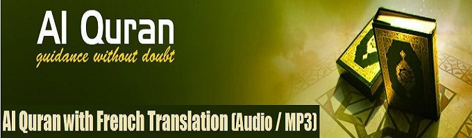 Al Quran with French Translation (Audio / MP3) – Reciter Abdour