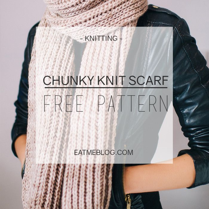 Chunky Knit Scarf Free Knitting Pattern Check It Now Or Save For