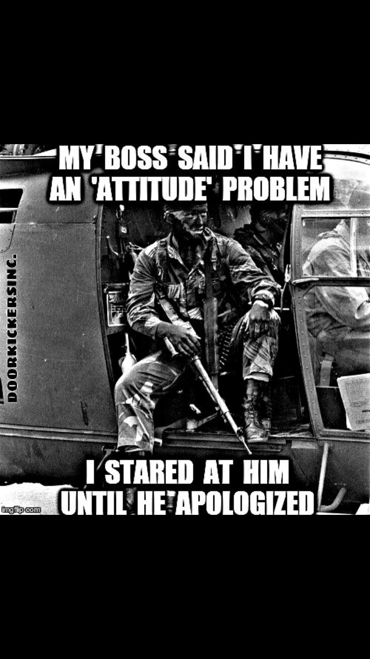 Haha That D Be Great Warrior Quotes Military Life Quotes Military Quotes