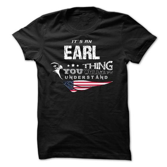 If your name is EARL then this is just for you - #photo gift #qoutes. CHECK PRICE => https://www.sunfrog.com/Names/If-your-name-is-EARL-then-this-is-just-for-you-29847052-Guys.html?id=60505