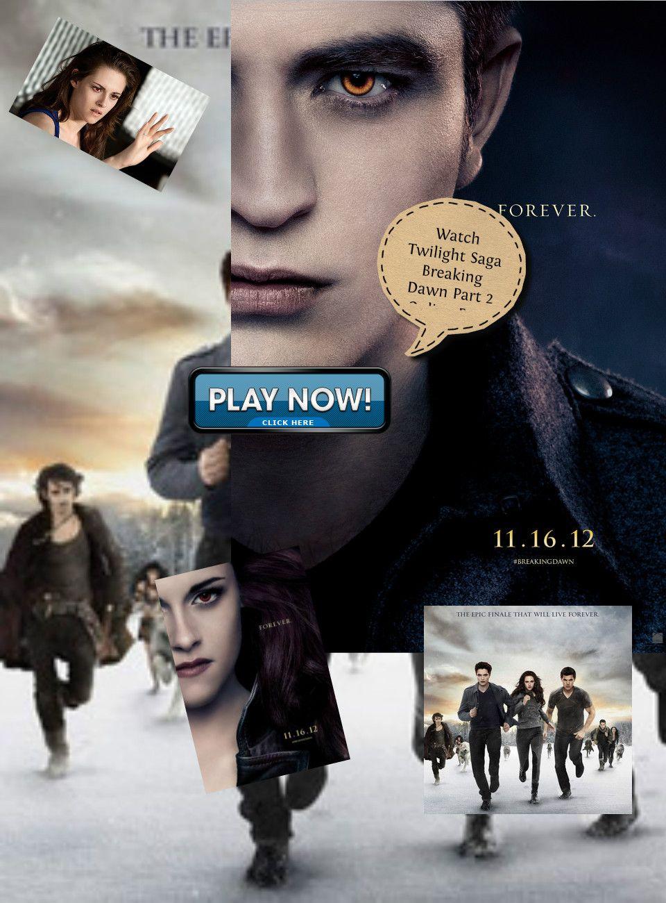 Watch Twilight Saga Breaking Dawn Part 2 Online Free Twilight