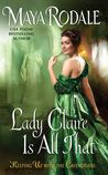 Romance Book Reviews For You: Review: Lady Claire Is All That