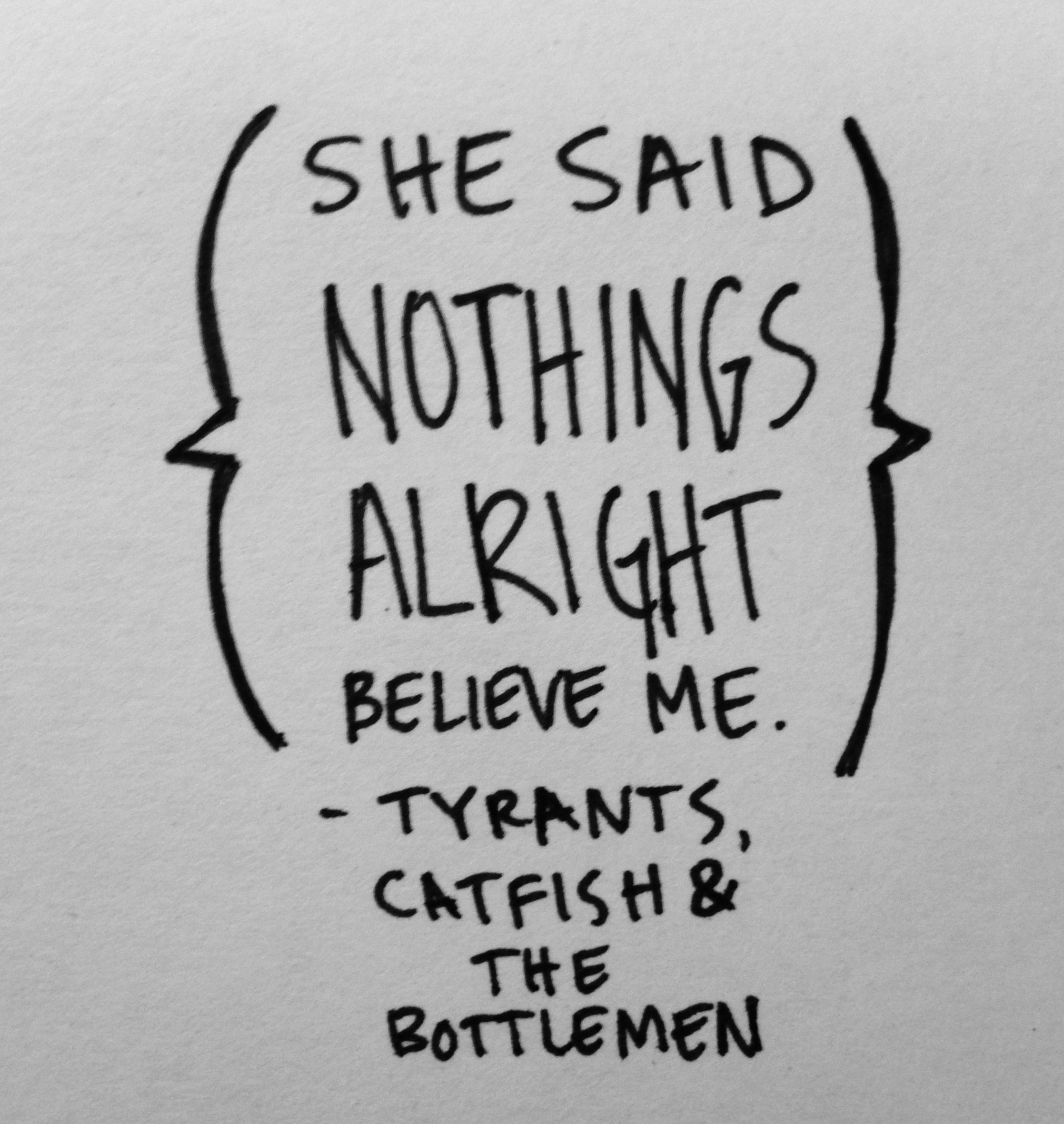 Tyrants Catfish and the Bottlemen she said nothings