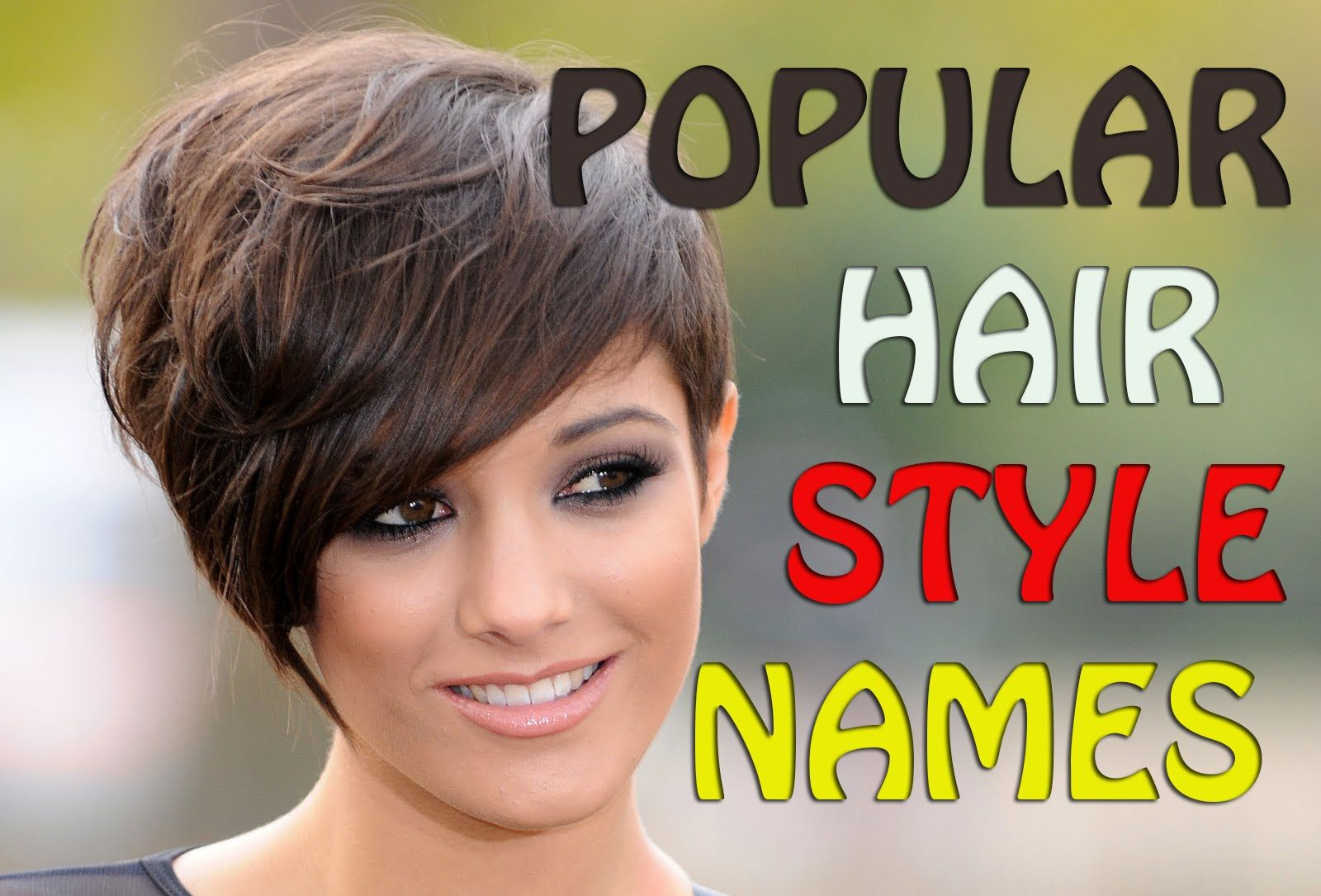 Popular Hairstyle Names - Best Hairstyle Ideals for women