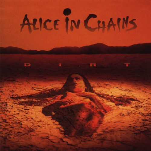 Alice In Chains Dirt Alice In Chains Albums Alice In Chains