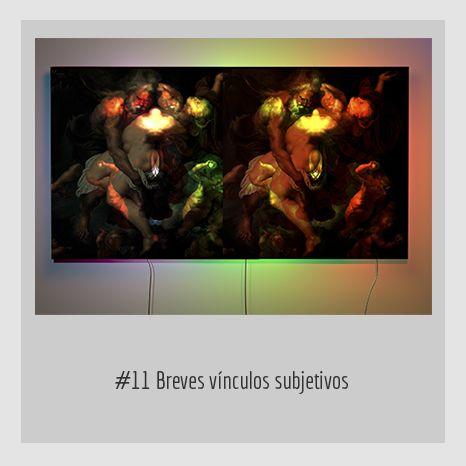 #11 Breves vínculos subjetivos