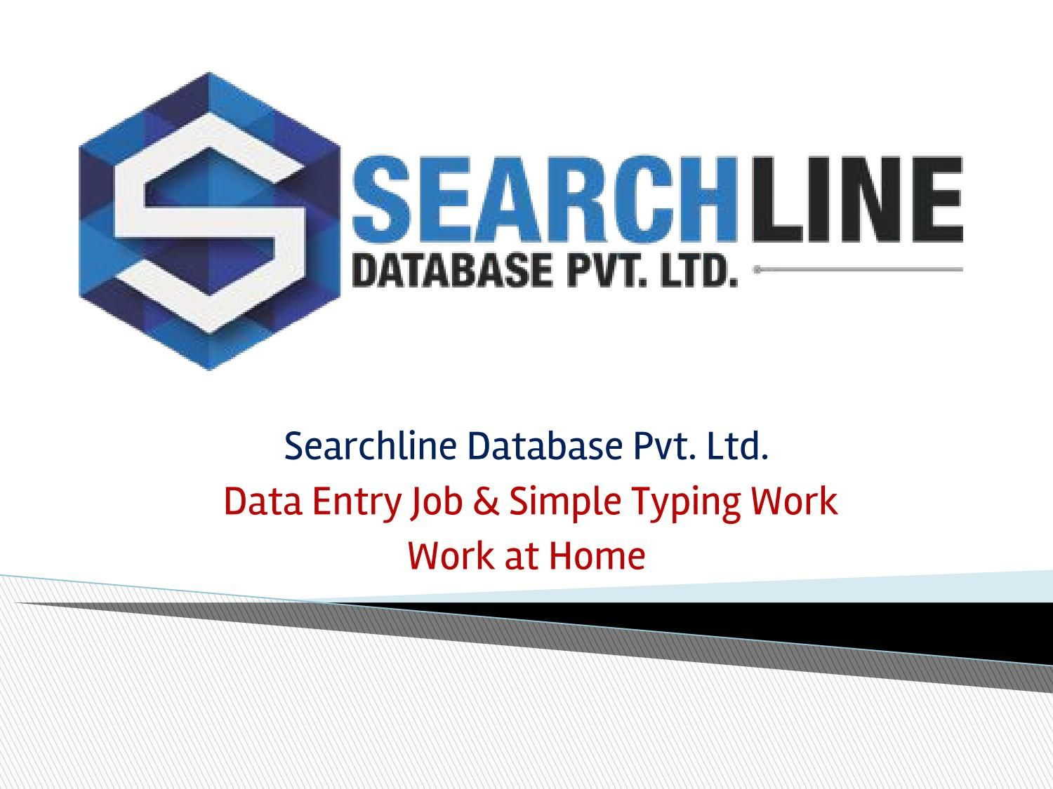Searchline Database - Data Entry and Simple Typing Job | Data Entry