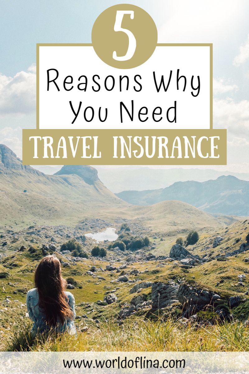 5 Simple Reasons Why Travel Insurance Is Important World Of Lina