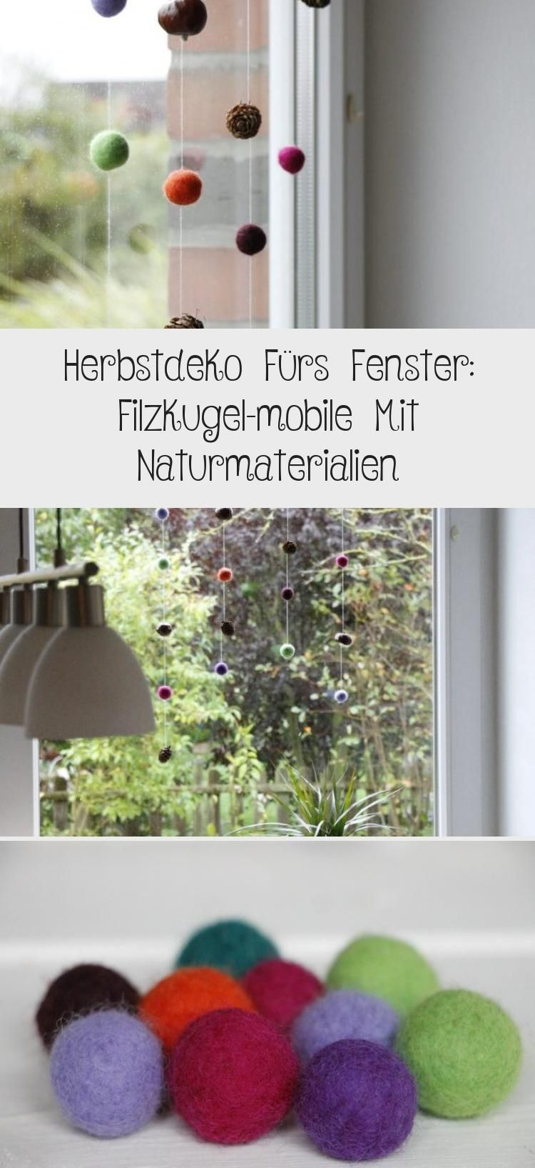 Herbstdeko Fürs Fenster: Filzkugel-mobile Mit Naturmaterialien #herbstfensterdekokinder