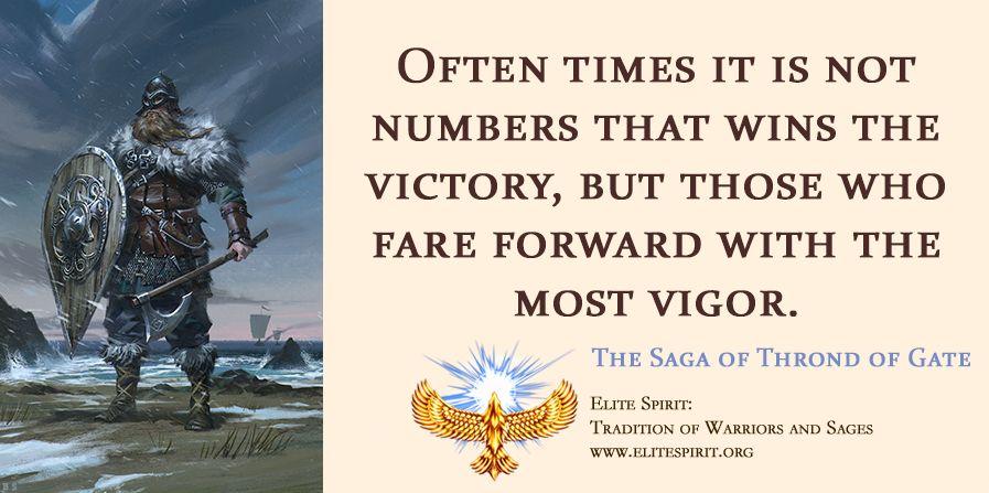 The Saga Of Thrond Of Gate Warrior Quotes Warrior Samurai Bushido