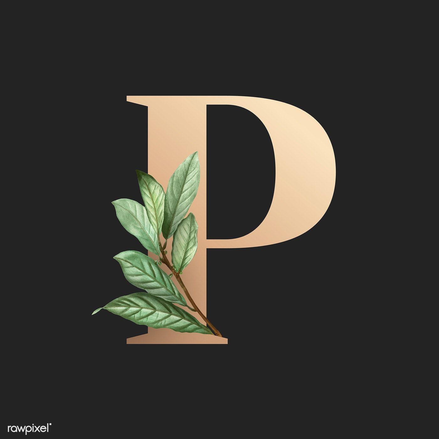 Download Premium Vector Of Botanical Capital Letter P Vector 584929 Tropical Art Print Lettering Alphabet Fonts Lettering