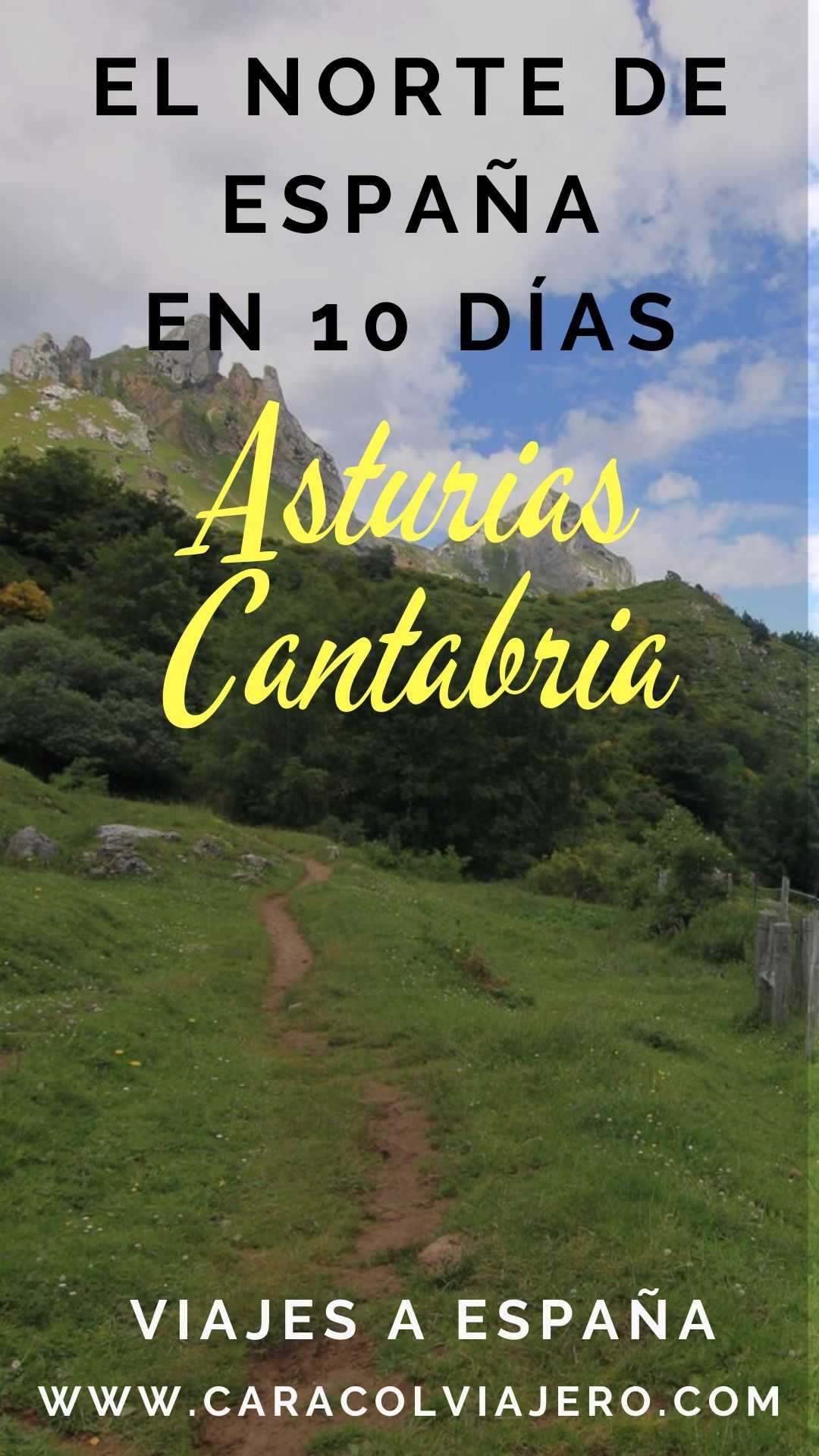 Ruta Por El Norte De España Asturias Y Cantabria Caracol Viajero España Viajar Por España Rutas