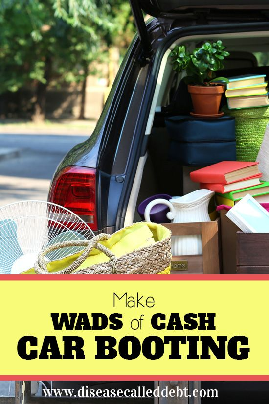 make wads of cash by doing a car boot sale home makes things to sell how to make garage. Black Bedroom Furniture Sets. Home Design Ideas