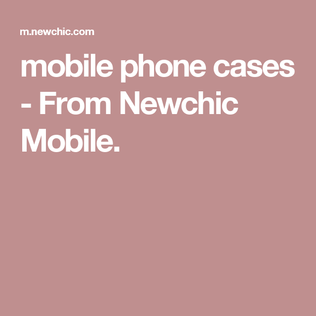 mobile phone cases - From Newchic Mobile.