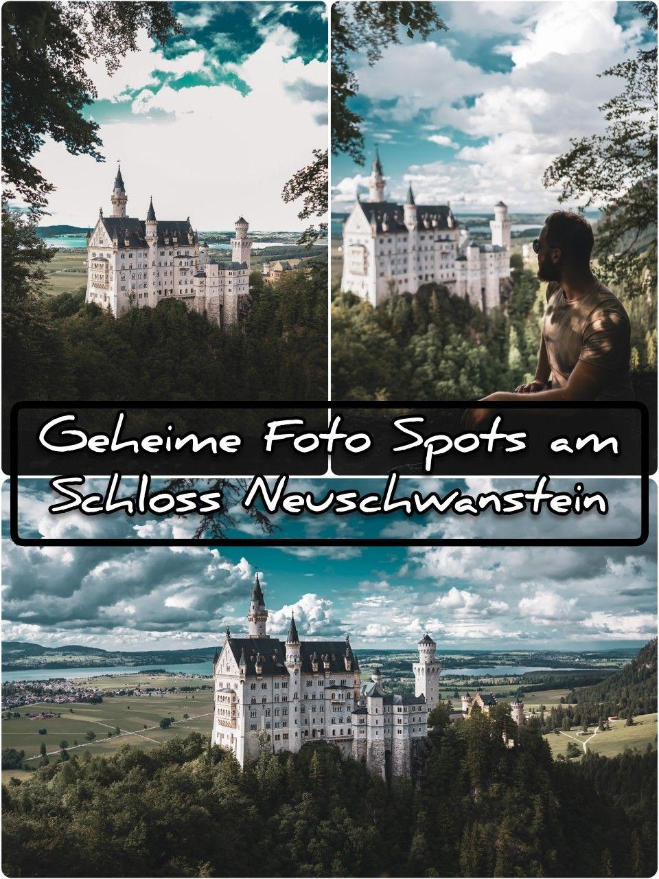 Geheime Secret Instagram Foto Spots Am Schloss Neuschwanstein Nun Auf Dem Blog Ort Tag Google Maps In 2020 Neuschwanstein Schloss Neuschwanstein Instagram Foto
