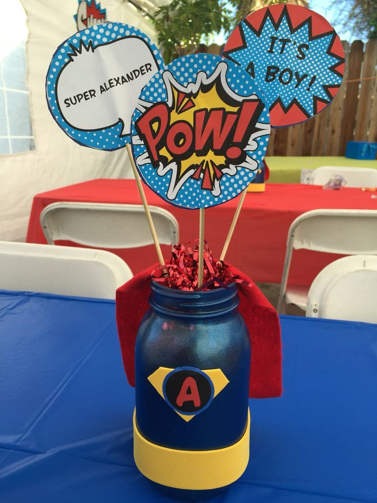 Super Hero Centerpieces For My Sissys Baby Shower So Easy To Diy