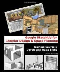Google Sketchup For Interior Design Space Planning Traini
