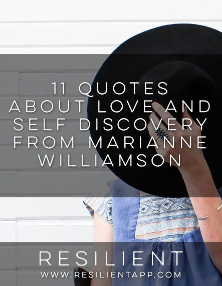 A Return To Love Quotes Amusing 11 Quotes About Love And Self Discovery From Marianne Williamson