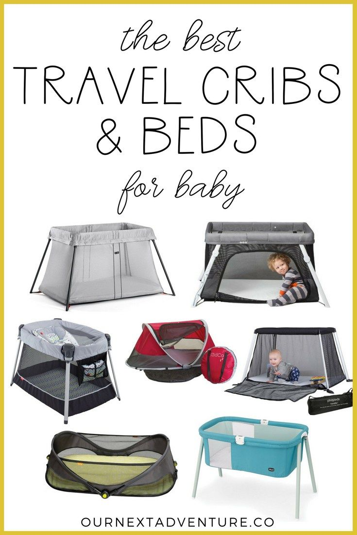 Best Travel Cribs And Beds For Baby Our Next Adventure Travel Crib Travel Bassinet Baby Travel Bed