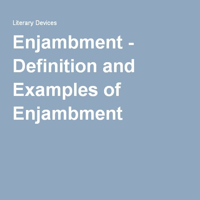 Enjambment Definition And Examples Of Enjambment Poetry Tools