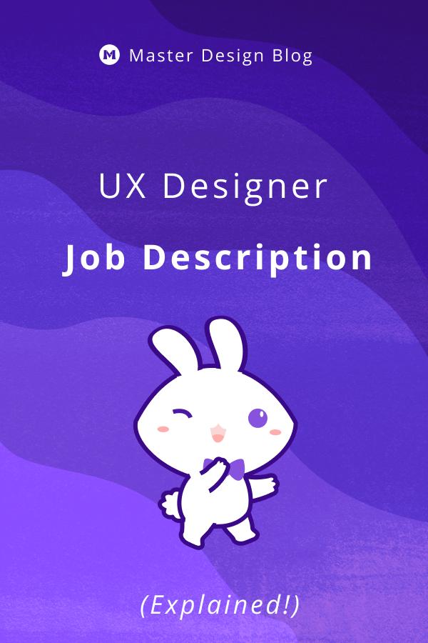 Ux Designer Job Description Explained 2020 Design Jobs Blog Design Ux Design