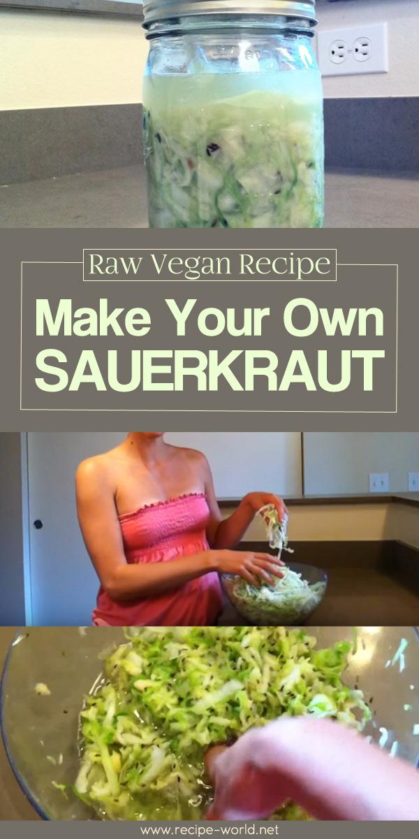Make Your Own Sauerkraut Raw Vegan Recipe Raw Vegan