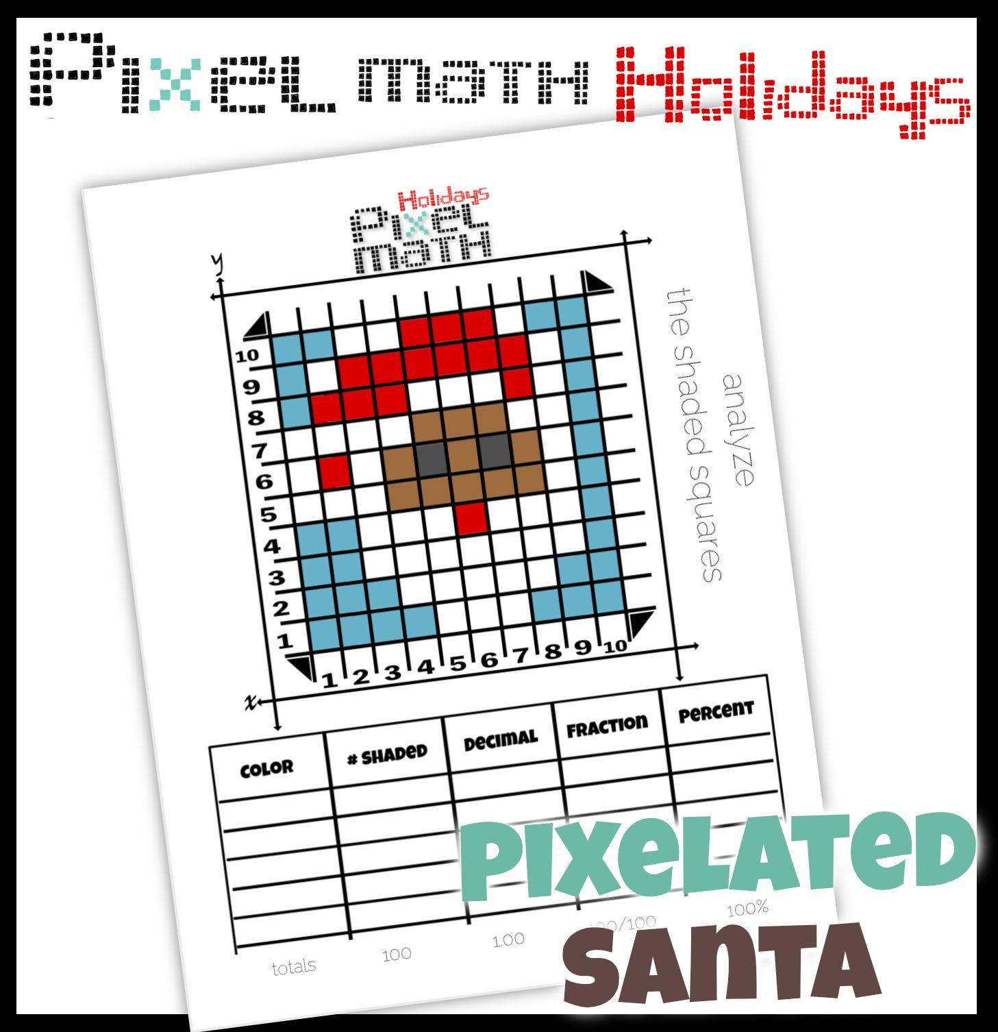 Pixelated Santa 10x10 Grid To Practice Decimal Fraction Percent Art Worksheets Pixel Fractions [ 1506 x 1457 Pixel ]